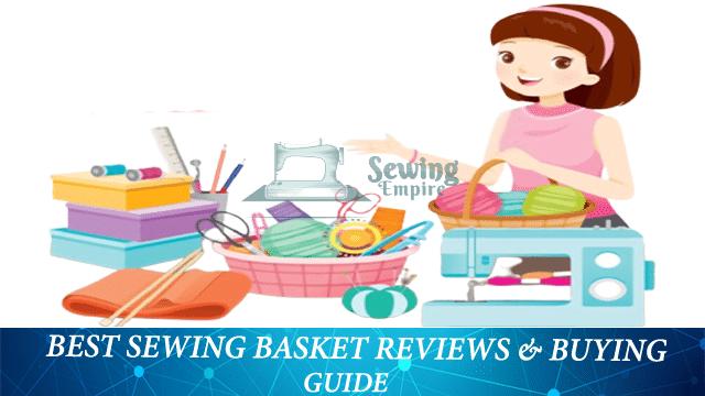 Best Sewing Basket