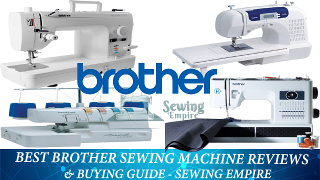 Best Brother Sewing machine Reviews & Buying Guide