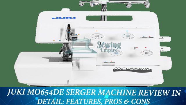 Juki MO654DE Serger Machine review